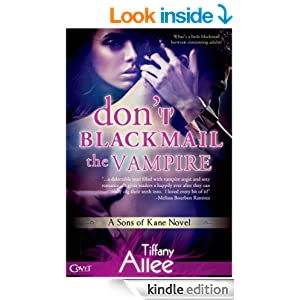 Don't Blackmail the Vampire (Entangled Covet)