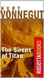 The Sirens of Titan (Kurt Vonnegut Series)