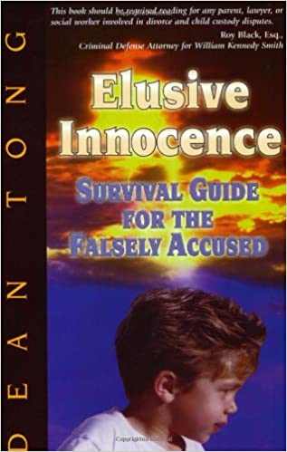 Elusive Innocence: Survival Guide for the Falsely Accused Paperback – January 10, 2002 - Dean Tong