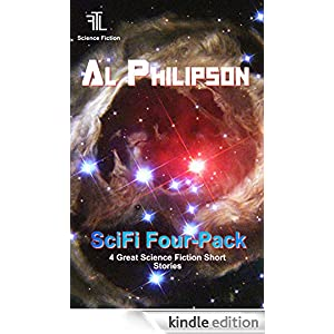SciFi Four Pack, 4 short stories by Al Philipson