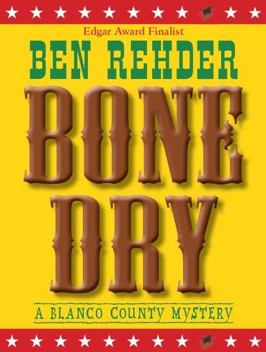 Bone Dry (Blanco County Mysteries)