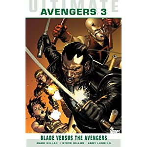Ultimate Comics Avengers: Blade vs. the Avengers (Ultimate Comics Avengers (Quality Paper))