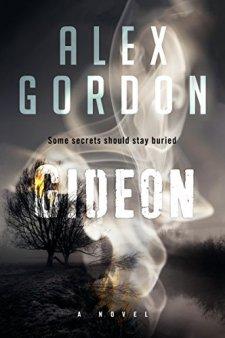 Gideon: A Novel by Alex Gordon| wearewordnerds.com