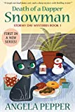 Death of a Dapper Snowman (Book 1 of a Humorous Cozy Murder Mystery Series): Stormy Day Mystery #1