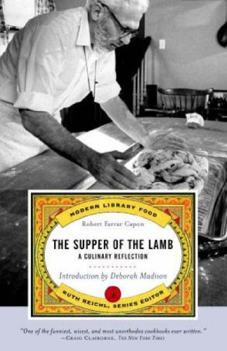 The Supper of the Lamb: A Culinary Reflection (Modern Library Paperbacks)