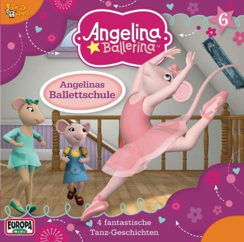 Angelina Ballerina (6) Angelinas Ballettschuhe (Europa)