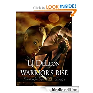 Warrior's Rise (Warriors For Light, Book 1)