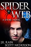 Spider Web: A Vampire Thriller (The Spider Trilogy Book 2)