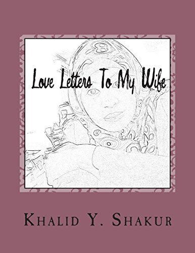 Love Letters To My Wife: Your King And Poet