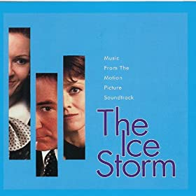 The Ice Storm/Chosen: Music From the Films of Ang Lee