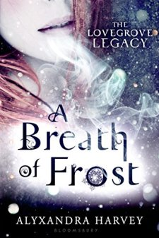 A Breath of Frost (The Lovegrove Legacy) by Alyxandra Harvey| wearewordnerds.com