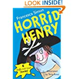 Horrid Henry, by Francesca Simon, illustrated by Tony Ross