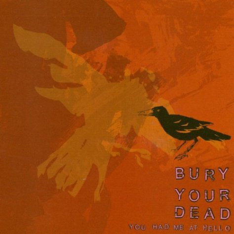 Bury Your Dead-You Had Me At Hello-CD-FLAC-2001-DeVOiD Download