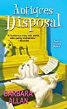 Antiques Disposal (A Trash 'n' Treasures Mystery Book 6)