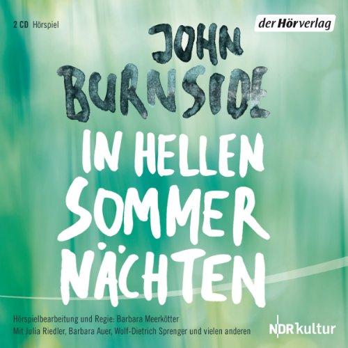 John Burnside - In hellen Sommernächten (hörverlag)
