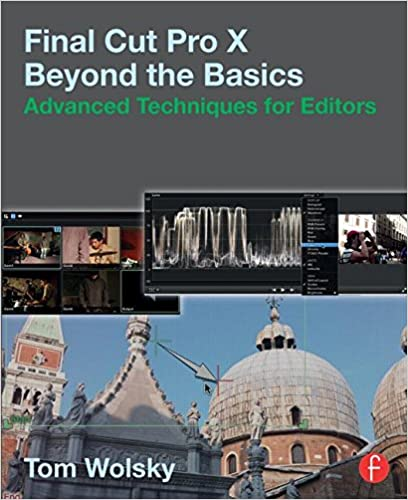 FCPX Advanced Techniques Book