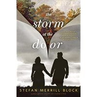 TLC Blog Tour&Review: A Storm At The Door by Stefan Merrill Block