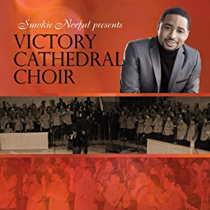 Smokie Norful Presents: Victory Cathedral Choir