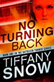 No Turning Back (The Kathleen Turner Series Book 1)