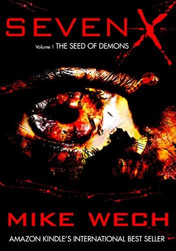 SEVEN-X (A Terrifying Psychological Suspense Thriller)