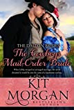 The Cowboy's Mail Order Bride (The Dalton Brides, Book 3)