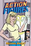 Action Figures - Issue One: Secret Origins