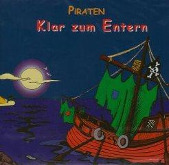 Klar zum Entern, Die Piraten, Rezension, Band