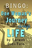 Bingo : One woman´s journey through life