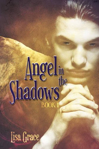 Angel in the Shadows, Book 1: # 1 (Free!) (Angel Series) (The Angel Series)