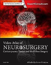 Video Atlas of Neurosurgery: Contemporary Tumor and Skull Base Surgery, 1e