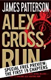Alex Cross, Run -- Free Preview -- The First 19 Chapters