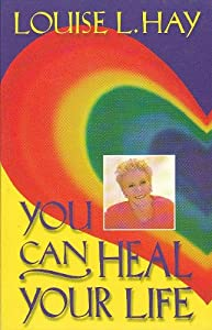 "Cover of ""YOU CAN HEAL YOUR LIFE"""