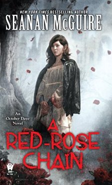 A Red-Rose Chain: An October Daye Novel by Seanan McGuire| wearewordnerds.com