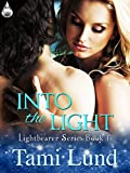 Into the Light (Lightbearer Book 1)