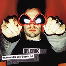 Fett: Dr. Eriks hevn (1/3)