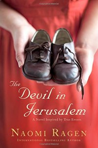 The Devil in Jerusalem: A Novel