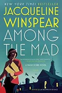 "Cover of ""Among the Mad (Maisie Dobbs, Bo..."