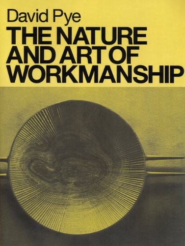 Pye, Nature and Art of Workmanship