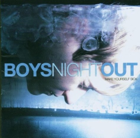 Boys Night Out-Make Yourself Sick-CD-FLAC-2003-FORSAKEN Download