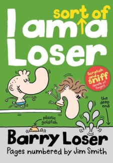 I Am Sort of a Loser (Barry Loser) by Jim Smith| wearewordnerds.com