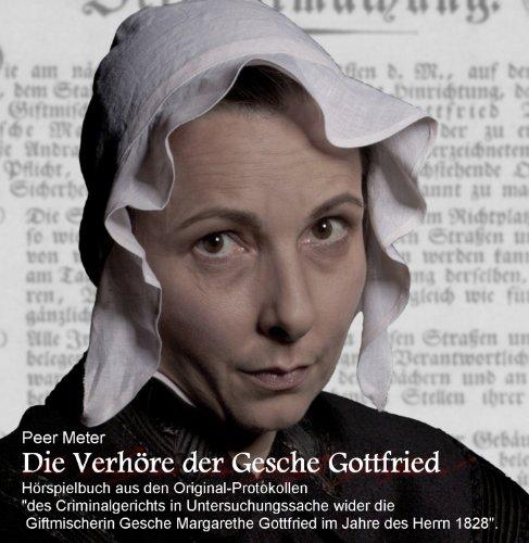 Peer Meter - Die Verhöre der Gesche Gottfried (as-theaterundfilm)