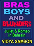 Bras, Boys, And Blunders in Bahrain (Hilarious Young Adult Romantic Comedy Set in the Middle East)