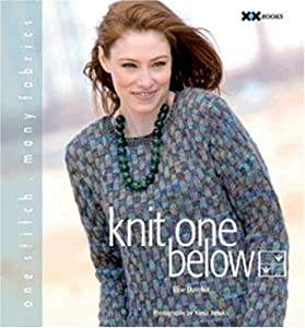 "Cover of ""Knit One Below: One Stitch, Man..."