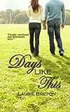 Days Like This: Jackson Falls Book 3 (Jackson Falls Series)