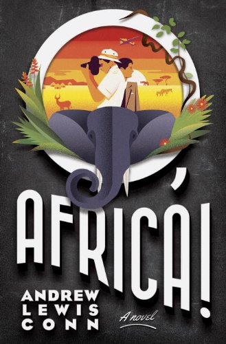O, Africa! by Andrew Louis Conn