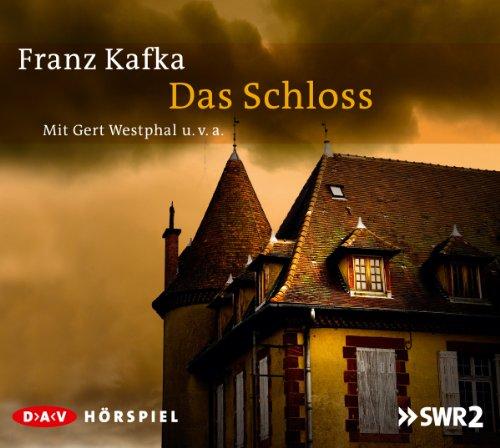 Franz Kafka - Das Schloss (DAV)