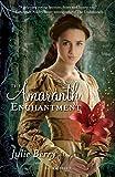 The Amaranth Enchantment