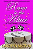 Race to the Altar: A sweet contemporary romance