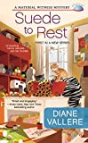 Suede to Rest (Material Witness Mystery, A Book 1)