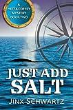 Just Add Salt (Hetta Coffey Mystery Series (Book 2))